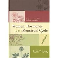 Women, Hormones & The Menstrual Cycle H/C