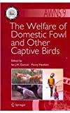 The Welfare of Domestic Fowl and Other Captive Birds, , 9400731698