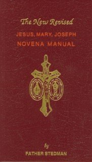 Novena Manual - New Revised Jesus, Mary, Joseph Novena Manual