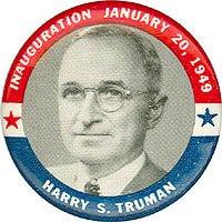 (Pinback button celebrating the inauguration of President Harry Truman, 1949.)