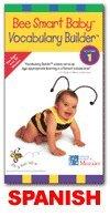 Spanish Bee Smart Baby,  Vocabulary Builder 1 (Bee Smart Baby Vocabulary)