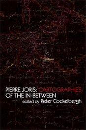 Pierre Joris / Cartographies of the In-between