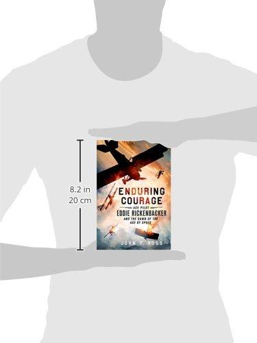 Amazon Enduring Courage Ace Pilot Eddie Rickenbacker And The