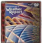 Celebrating the Music of Weather Report (DVD AUDIO)
