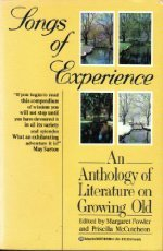 Songs of Experience: An Anthology of Literature on Growing Old