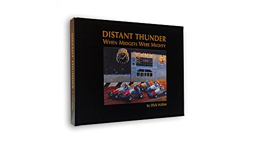 Distant Thunder When Midgets Were Mighty