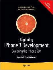 Beginning iPhone 3 Development 1st (first) edition Text Only pdf