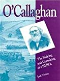img - for O'Callaghan: The Making and Unmaking of a Rebel (Carleton Library Series) book / textbook / text book