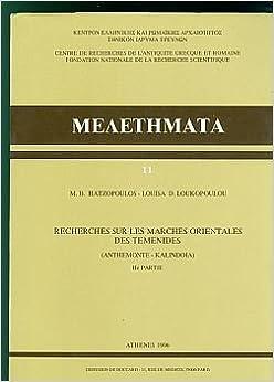 Recherches sur les marches orientales des Temenides: Anthemonte-Kalindoia (Meletēmata) (French Edition)