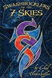 Swashbucklers of the 7 Skies, Chad Underkoffler, 0977153444