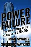 Power Failure: The Inside Story of The Collapse