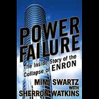 Amazon Com Power Failure The Inside Story Of The Collapse Of Enron Ebook Swartz Mimi Watkins Sherron Kindle Store