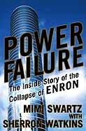 Power Failure  The Inside Story Of The Collapse Of Enron  English Edition