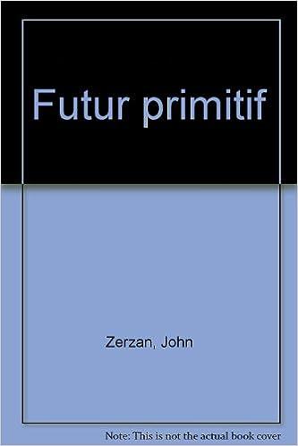 Lire en ligne Futur primitif pdf