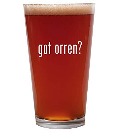 got orren? - 16oz Beer Pint Glass -