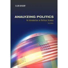 Analyzing Politics - An Introduction to Political Science - 3rd (Third) Edition