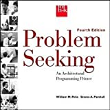img - for Problem Seeking: An Architectural Programming Primer 4th (fourth) edition book / textbook / text book