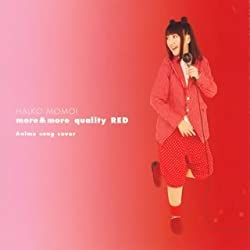 more&more quality RED 〜Anime song cover〜