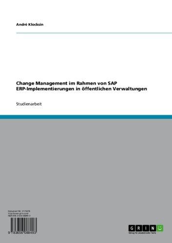 Download Change Management im Rahmen von SAP ERP-Implementierungen in öffentlichen Verwaltungen (German Edition) Pdf