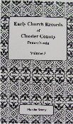 Early Church Records of Chester County,…