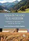 Serbia on the Road to EU Accession, Siemen van Berkum and Natalija Bogdanov, 1780641451