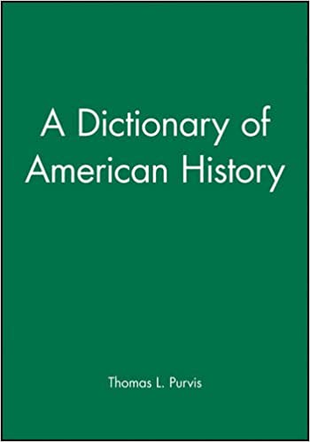 Book A Dictionary of American History (Blackwell History Dictionaries)