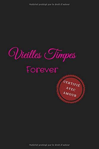 Vieilles Timpes Forever Certif…