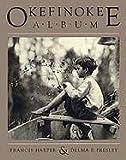 Okefinokee Album, Francis Harper and Delma E. Presley, 0820312746