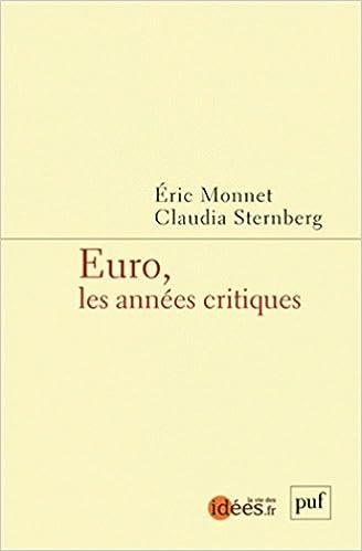Euro, les années critiques epub pdf
