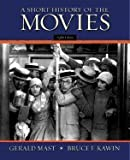 Short History of the Movies (8th, 03) by Mast, Gerald - Kawin, Bruce F [Paperback (2002)]