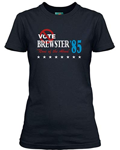 BREWSTERS Millions Inspired Vote None of The Above, Women's T-Shirt, Medium, Navy Blue