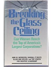 Breaking the Glass Ceiling: Can Women Reach the Top of America's Largest Corporations?