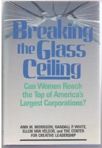 Breaking The Glass Ceiling: Can Women Reach The Top Of America's Largestcorporations?