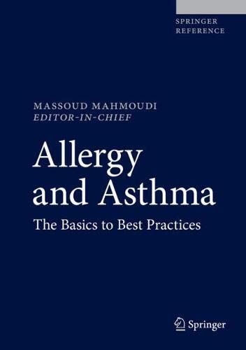 Allergy and Asthma: The Basics to Best Practices