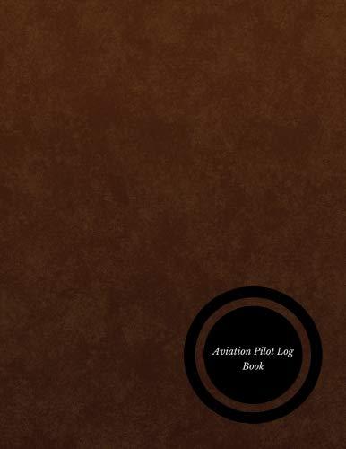 - Aviation pilot Log Book: Pilot Fight Log| Flight Crew Record Book| Aviation Pilot Logbook| Unmanned Aircraft System - Paperback