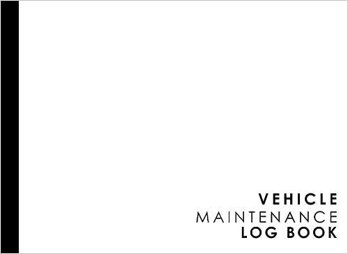 vehicle maintenance log repairs and maintenance record book for