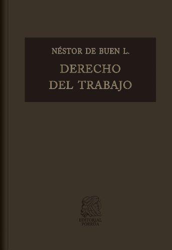 Descargar Libro Derecho Del Trabajo Vol. Ii: 2 De Néstor Néstor De Buen Lozano