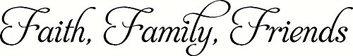 Faith Family Friends, Bible Verse Wall Decal, Our Inspirational Christian Scripture Wall Arts Are Made in the Usa.