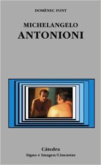 michelangelo antonioni signo e imagen sign and image spanish edition