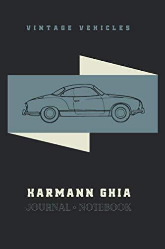Karmann Ghia Restoration - Vintage Vehicles Karmann Ghia: Volkswagen enthusiasts  journal and repair notebook (Volkswagen Notebooks)