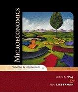 Microeconomics- Principles & Applications (5th, 10) by Hall, Robert E - Lieberman, Marc [Paperback (2009)] PDF