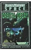 img - for Orbital Decay (Transhuman Space) book / textbook / text book