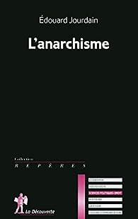 L'anarchisme par Edouard Jourdain