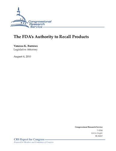 The FDA's Authority to Recall - Food Recalls Fda