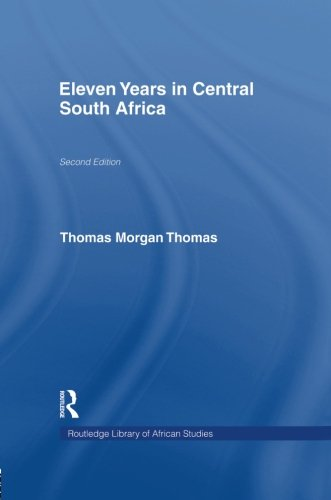 Eleven Years in Central South Africa
