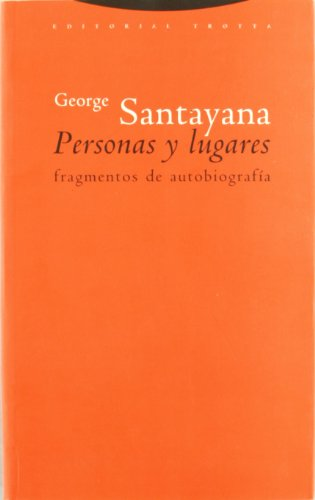 Descargar Libro Personas Y Lugares. Fragmentos De Autobiografía George Santayana