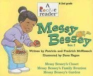 By Patricia C. McKissack Messy Bessey, Box 2: Messy Bessey's Closet/Messy Bessey's Family Reunion/Messy Bessey's Garden (Rook (Box) [Paperback]