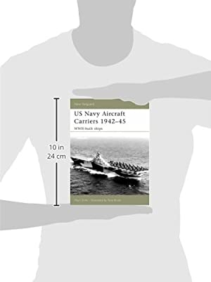 US Navy Aircraft Carriers, 1942-45: WWII-Built Ships (New Vanguard)