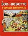 Bob et Bobette, tome 170 : L'espiègle éléphanteau par Vandersteen