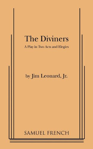 The Diviners: A Play in Two Acts and Elegies